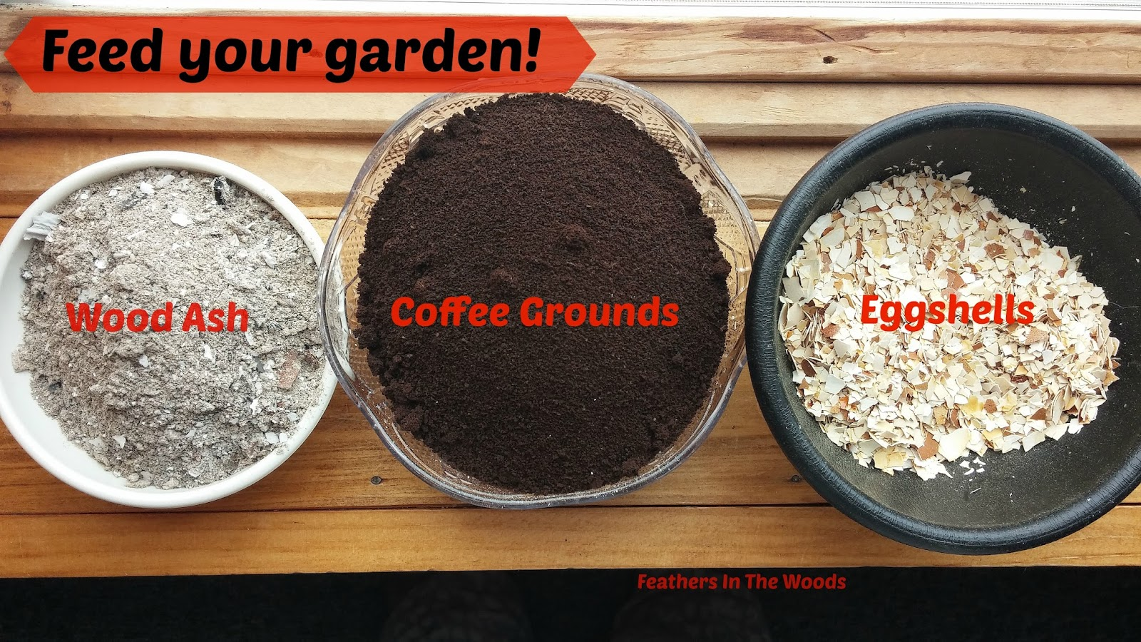 Feathers in the woods feed your garden coffee grounds eggshells wood ash for Is wood ash good for the garden
