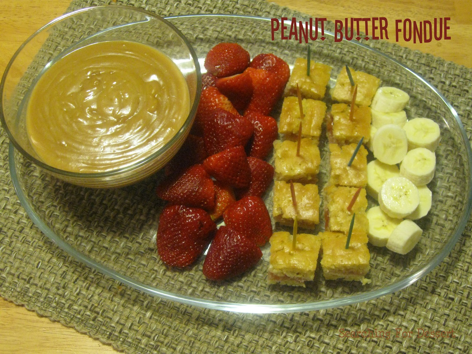 Peanut Butter Fondue with Jelly Filled Pound Cake | Searching for ...