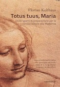Totus tuus, Maria