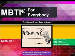 Myers-Briggs Type Indicator® For Everybody Session I PPT Download