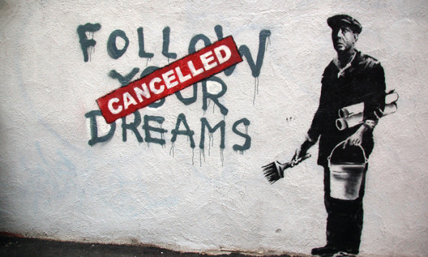 19 Reasons To Ignore Everybody And Follow Your Dreams