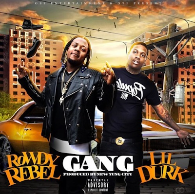 LIL DURK & ROWDY REBEL - GANG