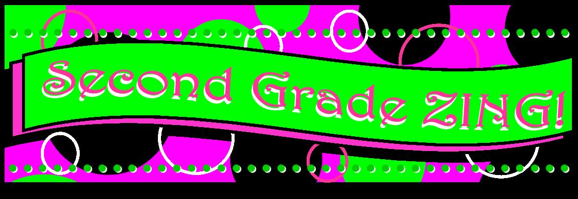 Second Grade ZING!