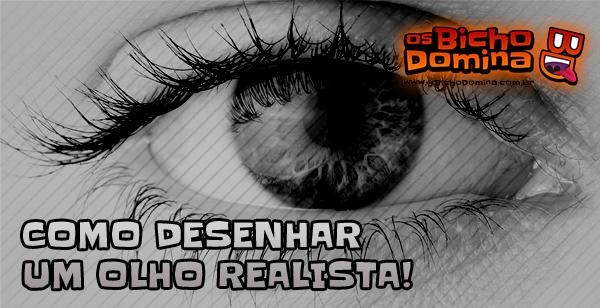 Como Desenhar um olho Realista!