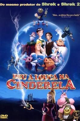 Download Deu a Louca Na Cinderela Dublado