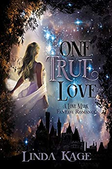 One True Love by Linda Kage (Fantasy Romance)
