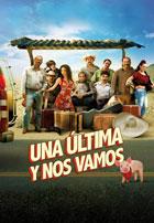 Una ulltima y nos vamos (2015)