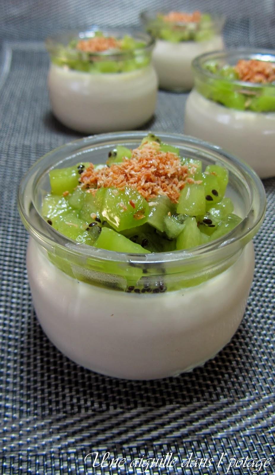 Une aiguille dans l 39 potage panna cotta au chocolat blanc noix de coco et kiwi - Panna cotta noix de coco ...