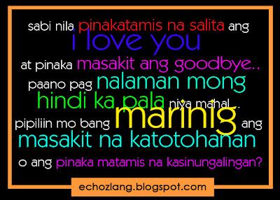 sabi nila pinakamatamis na salita ang I LOVE YOU at pinaka masakit ang goodbye.