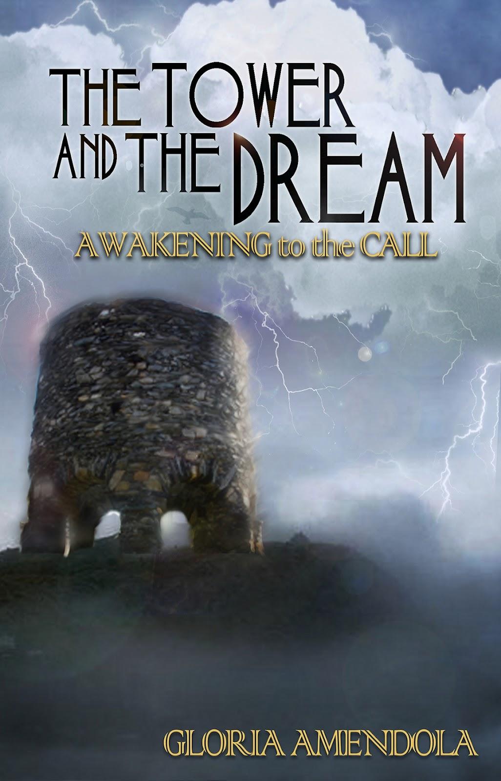 Tower and the Dream Gloria Amendola