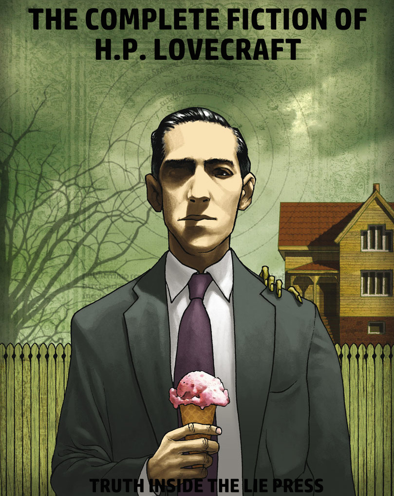 the truth inside the lie considering h p lovecraft part  apologies to antonio comparo for appropriating his kick ass artwork
