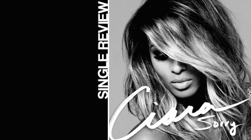 Ciara - Sorry | Single review
