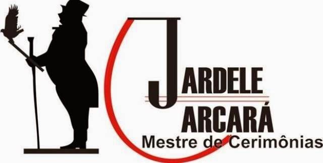 JARDELE CARCARÁ Mestre de Cerimônias