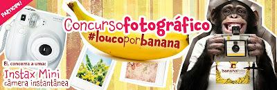 """Concurso Fotográfico """"Louco por Banana"""""""