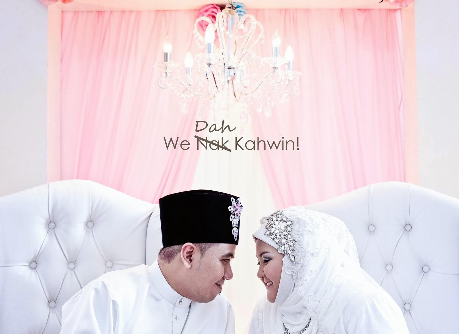 We Nak Kahwin!
