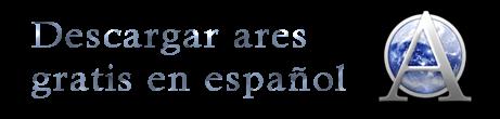 Descargar ares gratis en español