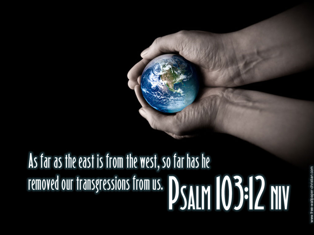 http://3.bp.blogspot.com/-02nf-y9VnR0/Tg0ozd8ozdI/AAAAAAAAASs/9HrEfoAPTbw/s1600/Christian-Wallpapers-Free-Psalm-103-12.jpg