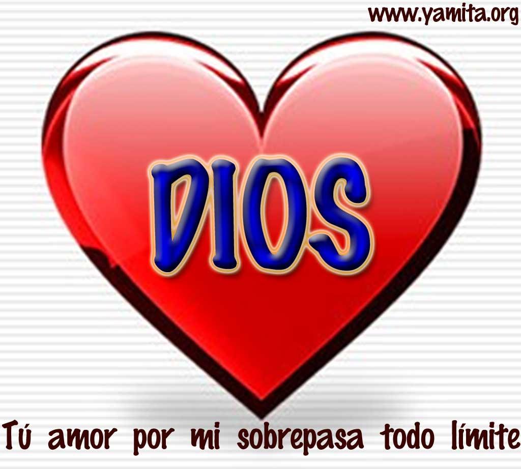 http://3.bp.blogspot.com/-02x8EHyreao/TglDy_c5nVI/AAAAAAAAFLs/H5AB2YjrPa4/s1600/DIOS-tu-amor-por-mi-sobrepasa-todo-l%25C3%25ADmite.jpg