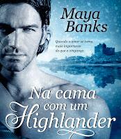 http://efeitodoslivros.blogspot.pt/2013/02/na-cama-com-um-highlander-de-maya-banks.html