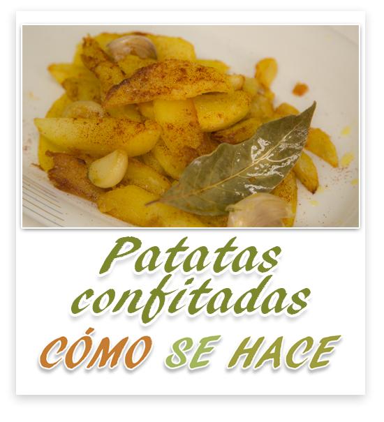PATATAS CONFITADAS Y FRITAS