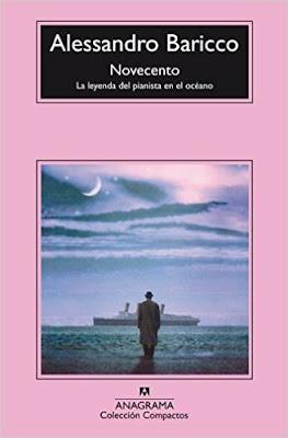 Alessandro Baricco Novecento la Leyenda del Pianista en el Océano