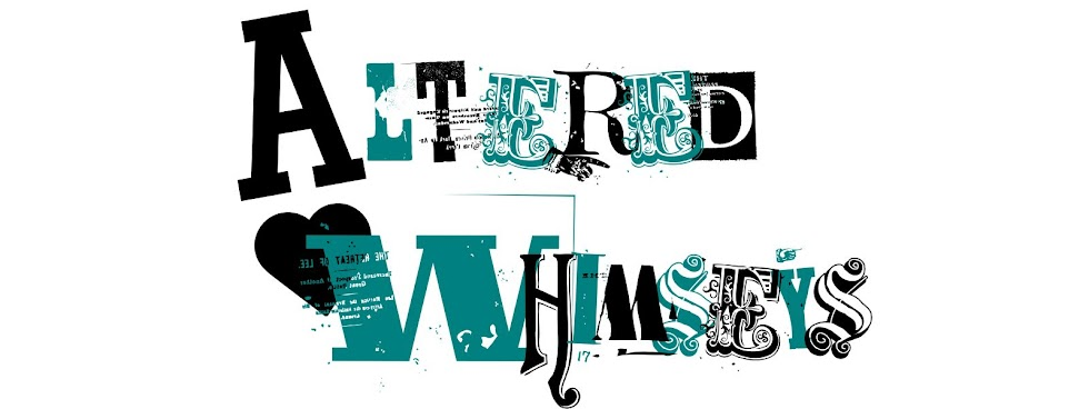 Altered Whimseys