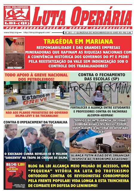 LEIA A EDIÇÃO DO JORNAL LUTA OPERÁRIA, Nº 301, 1ª QUINZENA DE NOVEMBRO/2015