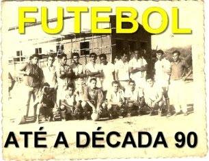 Futebol até a década de 90