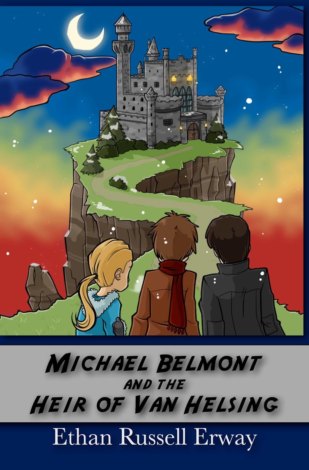 Michael Belmont and the Heir of Van Helsing