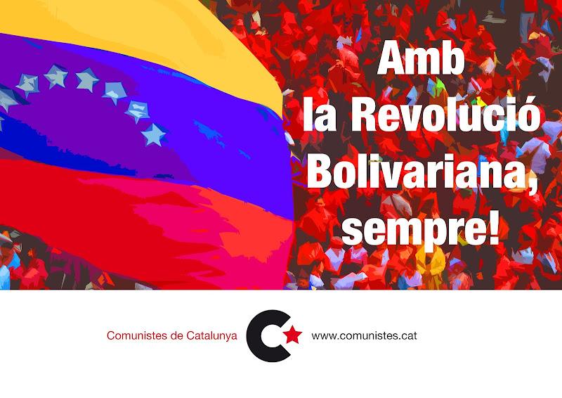 Visca la Revolució Bolivariana!