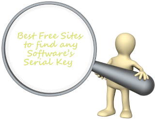 Top 5 Best Free Sites toward find any Software's Serial Keys