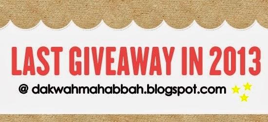 http://dakwahmahabbah.blogspot.com/2013/12/last-giveaway-in-2013.html