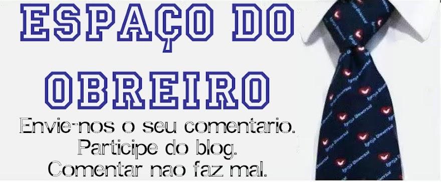 ESPAÇO DO OBREIRO