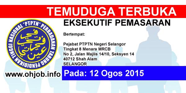Jawatan Kerja Kosong Perbadanan Tabung Pendidikan Tinggi Nasional (PTPTN) logo www.ohjob.info ogos 2015