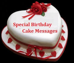 Special Birthday Cake Wordings
