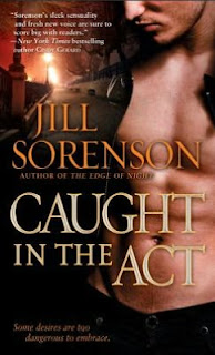 Book Watch: Caught in the Act by Jill Sorenson.