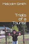 Trials of a Tourist