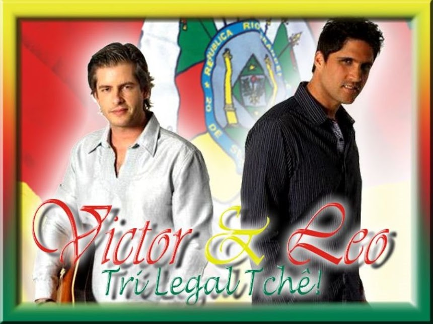 Victor e Leo, Tri Legal Tchê!