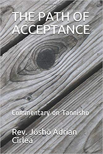 PATH OF ACCEPTANCE - COMMENTARY ON TANNISHO