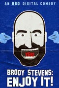 Brody Stevens Enjoy It Season 1 Episode 1 Brody Stevens Who Are You