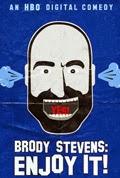 Brody Stevens Enjoy It Season 1 Episode 1 Brody Stevens Who Are You