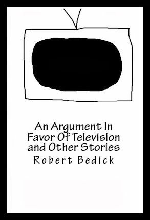 An Argument In Favor Of Television - Available On Amazon