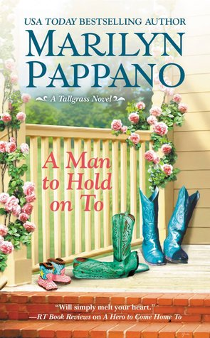 A Man To Hold On To.  Marilyn Pappano