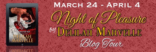 Blog Tour: Spotlight + Giveaway – Night of Pleasure by Delilah Marvelle