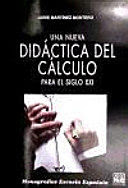 Una nueva didáctica del cálculo para el siglo XXI