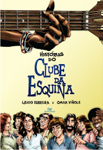 Clube da Esquina - Laudo Ferreira & Omar Viñole