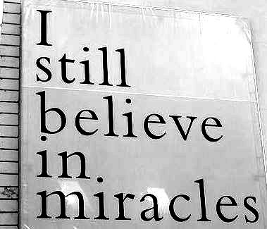 I believe in miracles you lyrics