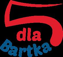 5 dla Bartka