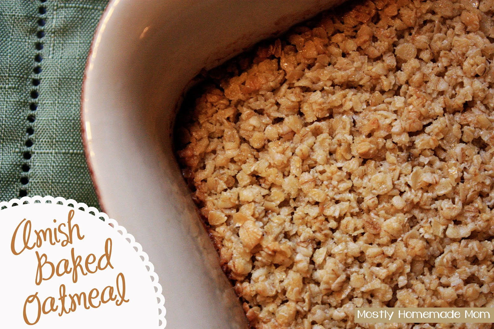 Amish Baked Oatmeal | Mostly Homemade Mom