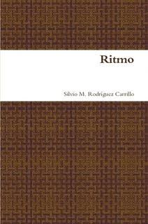 Ritmo, de Silvio Manuel Rodríguez Carrillo